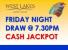 FRIDAY NIGHT DINNER 6TH AUGUST & $3500 JACKPOT DRAW